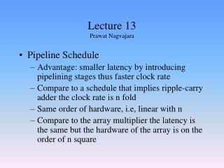 Lecture 13 Prawat Nagvajara