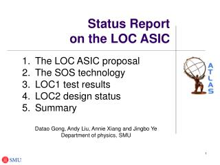 Status Report  on the LOC ASIC