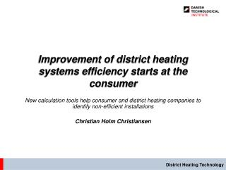 Improvement of district heating systems efficiency starts at the consumer