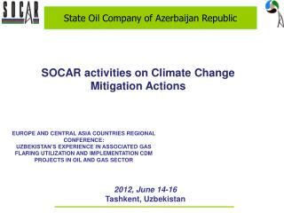 SOCAR activities on Climate Change  Mitigation Actions