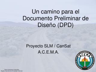 Un camino para el Documento Preliminar de Diseño (DPD)