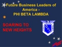 Future Business Leaders of America - PHI BETA LAMBDA