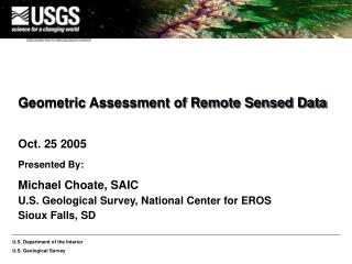 Geometric Assessment of Remote Sensed Data
