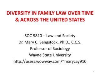 DIVERSITY IN FAMILY LAW OVER TIME & ACROSS THE UNITED STATES