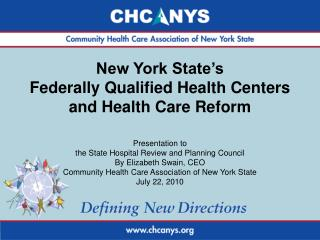 New York State s Federally Qualified Health Centers and Health Care Reform