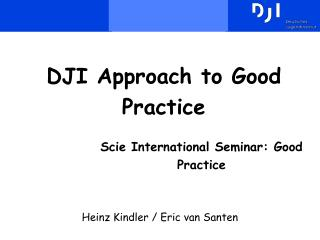 DJI Approach to Good Practice