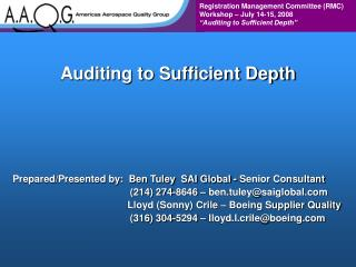 Auditing to Sufficient Depth