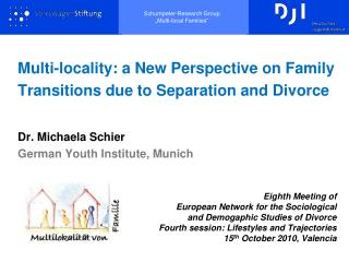 Multi-locality: a New Perspective on Family Transitions due to Separation and Divorce
