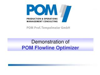Demonstration  of POM  Flowline Optimizer