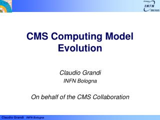 CMS Computing Model Evolution