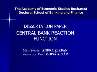 The Academy of Economic Studies Bucharest Doctoral School of Banking and Finance