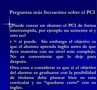 Preguntas más frecuentes sobre el PCI