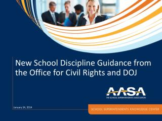 New School  Discipline Guidance from  the Office  for Civil Rights and DOJ