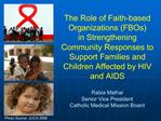 The Role of Faith-based Organizations FBOs  in Strengthening Community Responses to Support Families and Children Affect