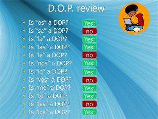 D.O.P. review