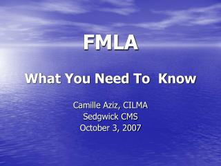 FMLA  What You Need To  Know