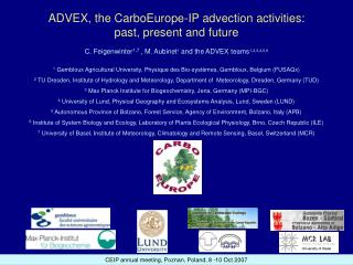 ADVEX, the CarboEurope-IP advection activities:  past, present and future