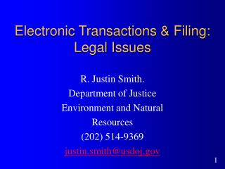 Electronic Transactions & Filing: Legal Issues
