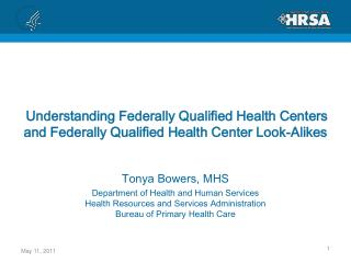Understanding Federally Qualified Health Centers  and Federally Qualified Health Center Look-Alikes