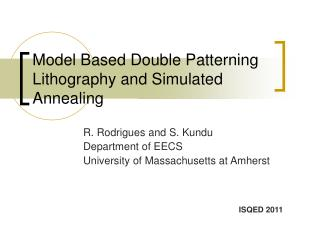Model Based Double Patterning Lithography and Simulated Annealing