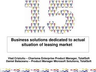 Business s olutions dedicated to  actual  situation of leasing market