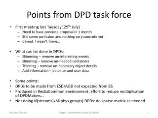 Points from DPD task force
