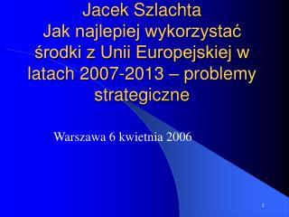 Warszawa 6 kwietnia 2006