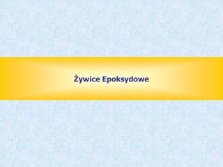 ?ywice Epoksydowe