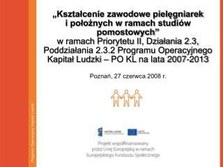 Program Operacyjny Kapitał Ludzki  – PO KL