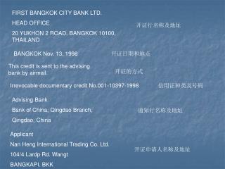 FIRST BANGKOK CITY BANK LTD. HEAD OFFICE 20 YUKHON 2 ROAD, BANGKOK 10100, THAILAND