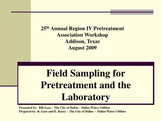 Field Sampling for Pretreatment and the Laboratory