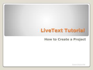 LiveText Tutorial