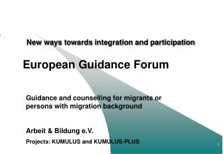 New ways to wards  integration and participation European Guidance Forum