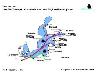 BALTICOM -  BALTIC Transport Communication and Regional Development