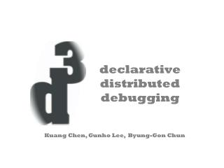 declarative distributed debugging
