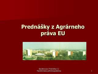 Prednášky z Agrárneho práva EU
