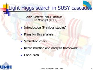 Light Higgs search in SUSY cascades