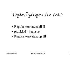 Dziedziczenie   (cd.)