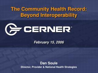 The Community Health Record: Beyond Interoperability