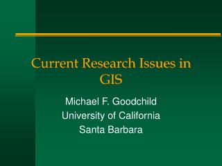 Current Research Issues in GIS