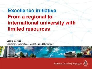 Excellence initiative From a regional to international university with limited resources