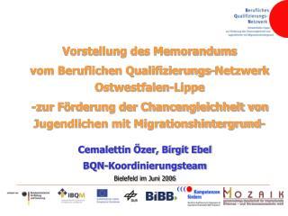 Cemalettin Özer, Birgit Ebel BQN-Koordinierungsteam  Bielefeld im Juni 2006