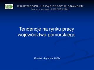Tendencje na rynku pracy województwa pomorskiego