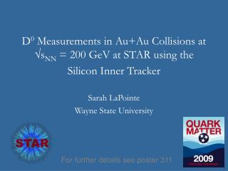 D 0  Measurements in Au+Au Collisions at √s NN  = 200 GeV at STAR using the Silicon Inner Tracker