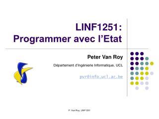 LINF1251: Programmer avec l�Etat