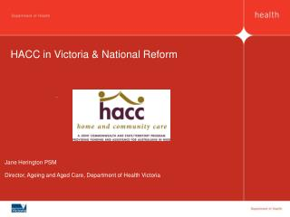 HACC in Victoria & National Reform