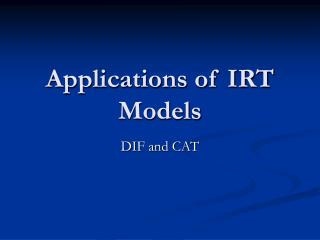 Applications of IRT Models