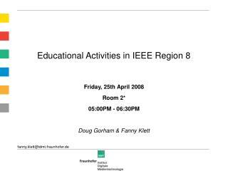 Educational Activities in IEEE Region 8