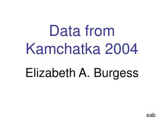 Data from Kamchatka 2004