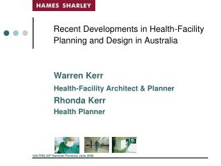 Recent Developments in Health-Facility Planning and Design in Australia